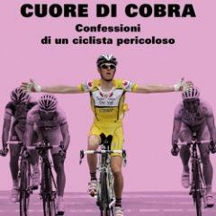 """""""Cuore di Cobra"""", viaggio nelle tenebre del doping"""